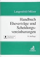 Handbuch der Ehevertraege und Scheidungsvereinbarungen