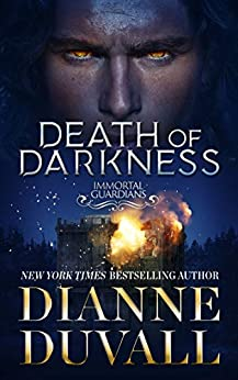 Death of Darkness (Immortal Guardians Book 9) by [Duvall, Dianne]
