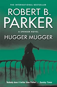 Hugger Mugger (The Spenser Series) by [Parker, Robert B.]