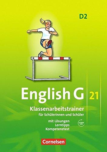 English G 21. Ausgabe D 2. Klassenarbeitstrainer mit Loesungen und Audios online: 6. Schuljahr