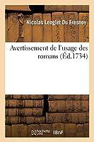 Avertissement de l'Usage Des Romans (Litterature)
