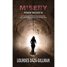 Misery: Sex trafficking, a feared mafia organization and a woman's battle against the sex slave trade. (Power Trilogy Book Book 3)