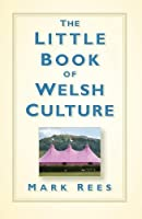The Little Book of Welsh Culture