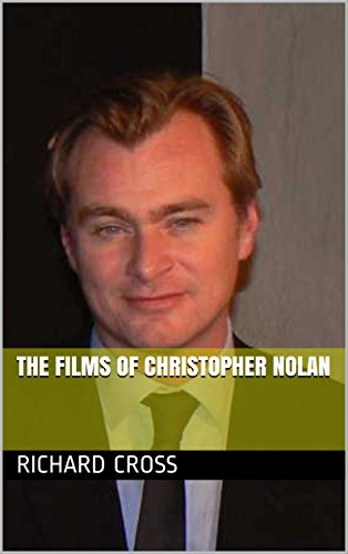 The Films of Christopher Nolan (English Edition)