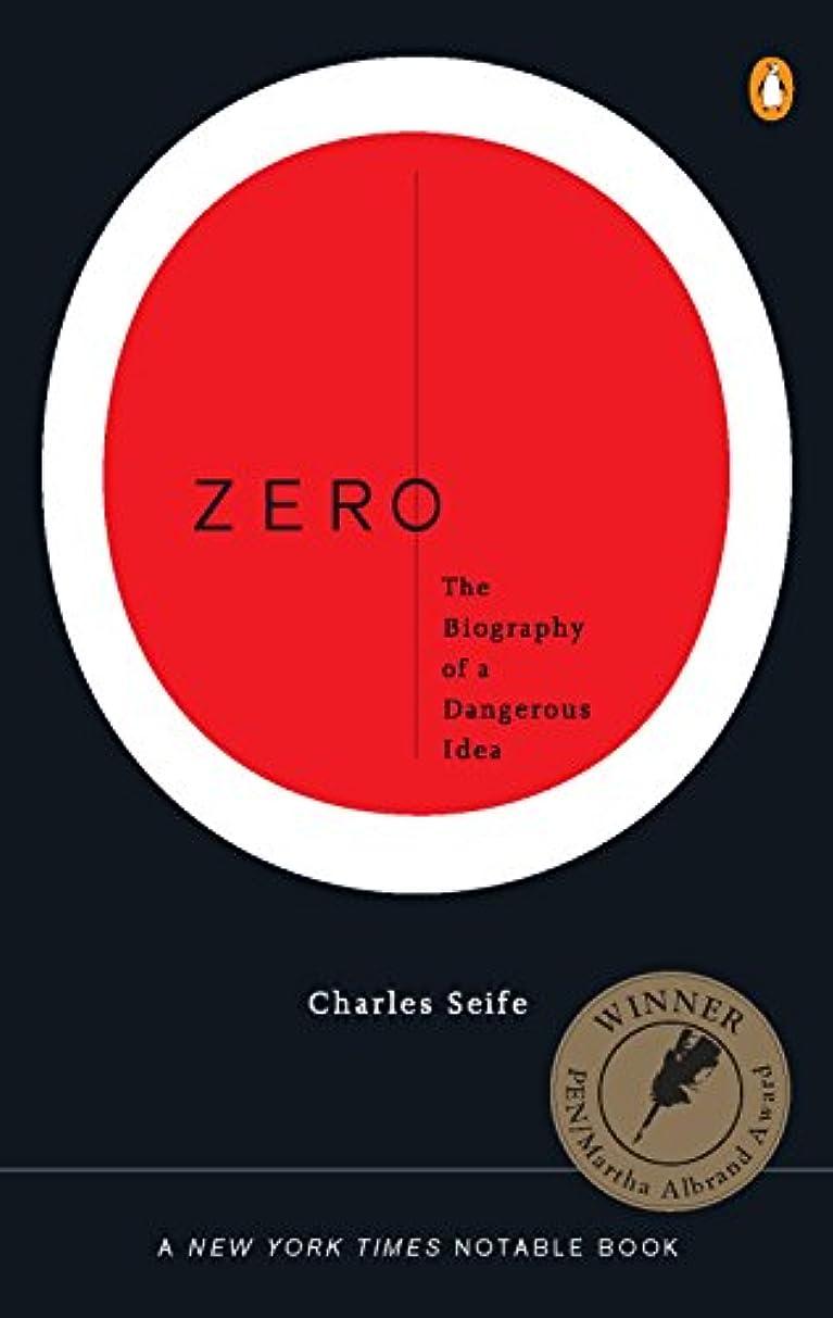 ぴかぴか持続的誘うZero: The Biography of a Dangerous Idea (English Edition)