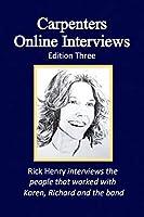 Carpenters Online Interviews Edition Three