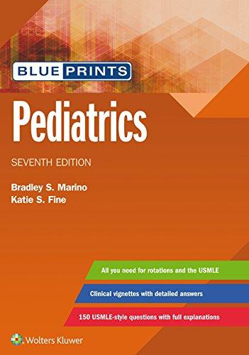Download Blueprints Pediatrics (Blueprints Series) 1496396464