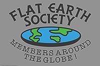 フラット地球社会メンバー面白いポスター12x 18インチ 12x18 inches 320954