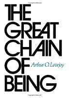The Great Chain of Being: A Study of the History of an Idea by Arthur O. Lovejoy(1976-01-31)