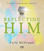 Reflecting Him Video Teaching Series (Activity Books)