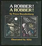 Robber, a Robber