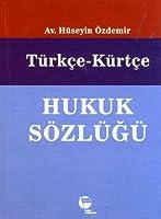 Turkce - Kurtce Hukuk Sozlugu