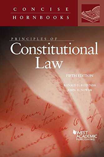 Principles of Constitutional Law (Concise Hornbook Series) (English Edition)
