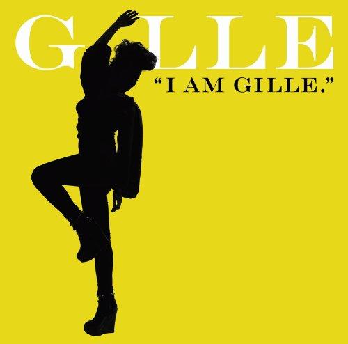 [画像:I AM GILLE. (期間限定スペシャルプライス盤)]