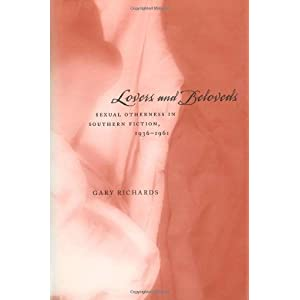 Lovers and Beloveds: Sexual Otherness in Southern Fiction, 1936-1961 (Southern Literary Studies)