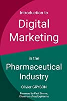 Introduction to digital marketing in the pharmaceutical industry