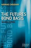 The Futures Bond Basis 2e (Securities Institute)