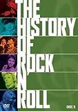 ヒストリー・オブ・ロックンロール Vol.5[DVD]