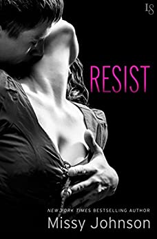 Resist: A Novel (Spontagio Family) by [Johnson, Missy]