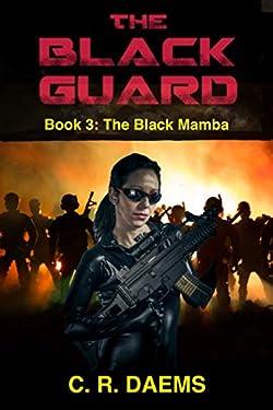 The Black Guard: Book III: The Black Mamba (Black Guard series 3)