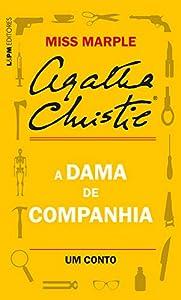 A dama de companhia: Um conto de Miss Marple (Portuguese Edition)