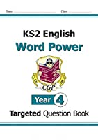 KS2 English Targeted Question Book: Word Power - Year 4 by CGP Books(2014-09-01)