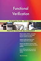 Functional Verification A Complete Guide - 2020 Edition