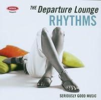 Departure Lounge: Rhythms