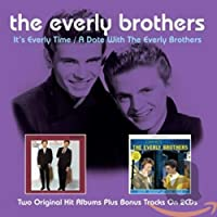 It's Everly Time / A Date With The Everly Brothers [Import]