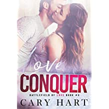 Love Conquer: A Standalone Romance (Battlefield of Love Book 3)