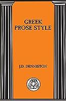 Greek Prose Style (Briston Classical Press Advanced Language)