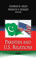 Pakistan and U.S. Relations
