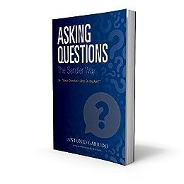 Asking Questions The Sandler Way by [Garrido, Antonio]