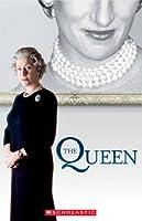The Queen (Scholastic Readers)