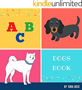 ABC Dogs Book: Alphabet from A to Z for Kids (ABC Books Book 4) (English Edition)