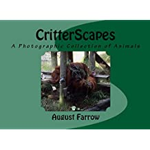 CritterScapes: A Photographic Collection of Animals