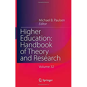 Higher Education: Handbook of Theory and Research: Published under the Sponsorship of the Association for Institutional Research (AIR) and the Association for the Study of Higher Education (ASHE)