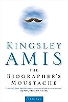 The Biographer's Moustache