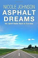 Asphalt Dreams: My Uphill Battle Back to Success