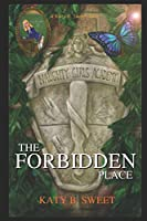 The Forbidden Place: A Naughty Girl's Academy Story