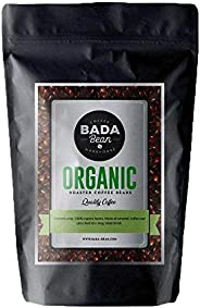 Bada Bean Coffee, Organic, Roasted Beans. Fresh Roasted Daily. Award Winning Speciality Coffee Beans. 500g (Wh