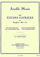 マシス : 6つの練習奇想曲 (サクソフォン教則本) ルデュック出版
