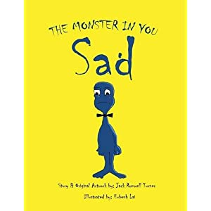 The Monster in You: Sad