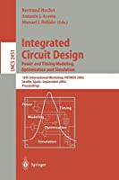 Integrated Circuit Design. Power and Timing Modeling, Optimization and Simulation: 12th International Workshop, PATMOS 2002, Seville, Spain, September 11 - 13, 2002 (Lecture Notes in Computer Science)