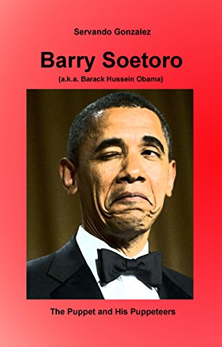 amazon barry soetoro a k a barack hussein obama the puppet and