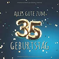 Alles Gute zum 35. Geburtstag: Gaestebuch zum Eintragen mit 110 Seiten - Ballons Gold-Blau