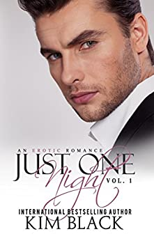 Just One Night, Vol. 1 by [Black, Kim]