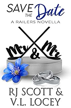 Save The Date (Harrisburg Railers Book 9) by [Scott, RJ, Locey, V.L.]