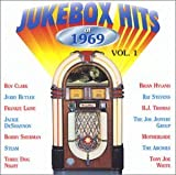 Jukebox Hits of 1969, Vol. 1 by Various Artists (1999-03-09)