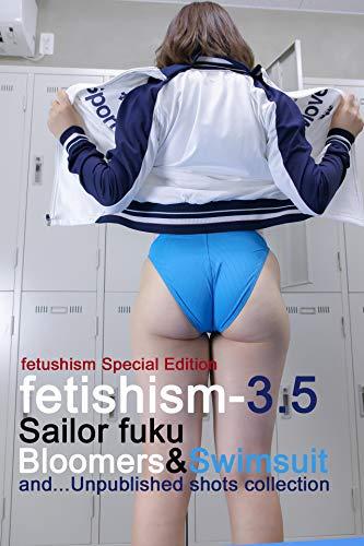 fetishism-3.5 特装版 (Bis)